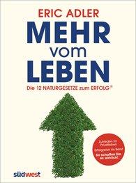 Eric  Adler - Mehr vom Leben