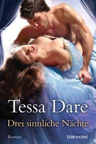 Tessa  Dare - Drei sinnliche Nächte