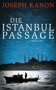 Joseph  Kanon - Die Istanbul Passage