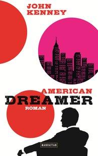 John  Kenney - American Dreamer