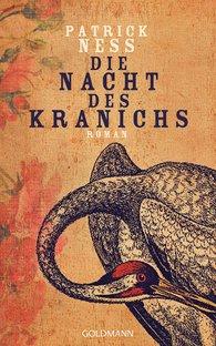 Patrick  Ness - Die Nacht des Kranichs