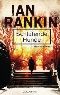 Ian  Rankin - Schlafende Hunde - Inspector Rebus 19