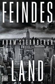 Adam  Sternbergh - Feindesland