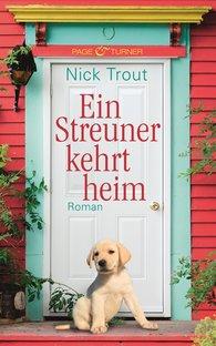 Nick  Trout - Ein Streuner kehrt heim
