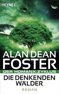 Alan Dean  Foster - Die denkenden Wälder