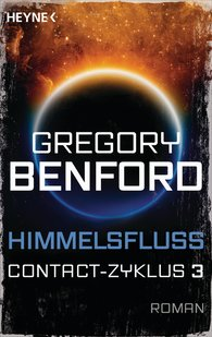 Gregory  Benford - Himmelsfluss