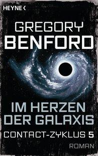Gregory  Benford - Im Herzen der Galaxis