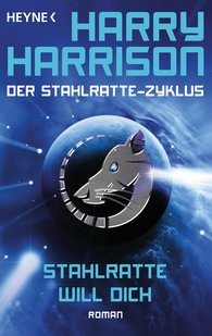 Harry  Harrison - Stahlratte will dich