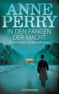 Anne  Perry - In den Fängen der Macht