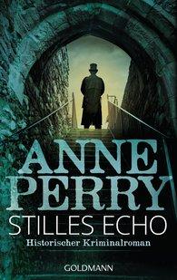 Anne  Perry - Stilles Echo