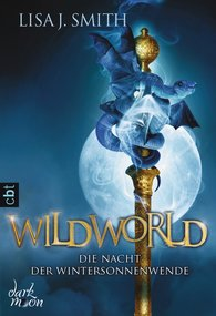 Lisa J.  Smith - WILDWORLD - Die Nacht der Wintersonnenwende