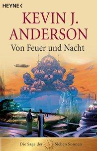 Kevin J.  Anderson - Von Feuer und Nacht