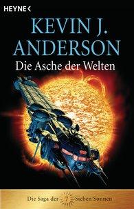 Kevin J.  Anderson - Die Asche der Welten