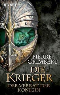 Pierre  Grimbert - Der Verrat der Königin