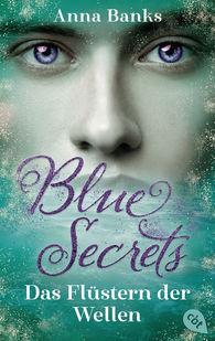 Anna  Banks - Blue Secrets – Das Flüstern der Wellen