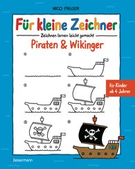 Nico  Fauser - Für kleine Zeichner - Piraten & Wikinger