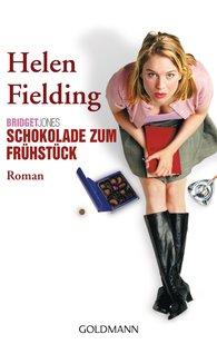 Helen  Fielding - Bridget Jones - Schokolade zum Frühstück