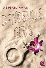 Abigail  Haas - Dangerous Girls