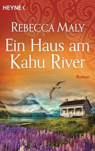 Rebecca  Maly - Ein Haus am Kahu River