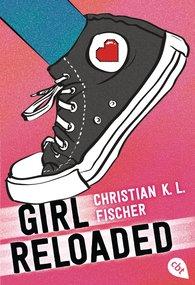 Christian K.L.  Fischer - girl reloaded