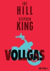 Joe  Hill, Stephen  King - Vollgas