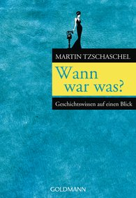 Martin  Tzschaschel - Wann war was?