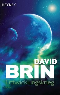 David  Brin - Entwicklungskrieg