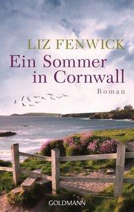 Liz  Fenwick - Ein Sommer in Cornwall