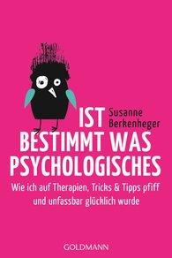 Susanne  Berkenheger - Ist bestimmt was Psychologisches