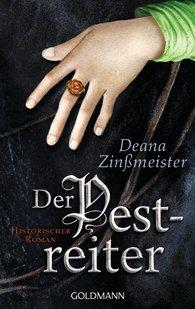 Deana  Zinßmeister - Der Pestreiter