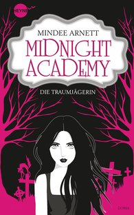 Mindee  Arnett - Midnight Academy - Die Traumjägerin