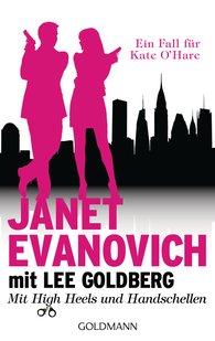 Janet  Evanovich, Lee  Goldberg - Mit High Heels und Handschellen