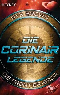 Ryk  Brown - Die Corinair-Legende - Die Frontier-Saga 3