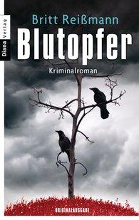 Britt  Reißmann - Blutopfer