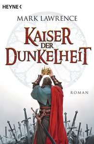 Mark  Lawrence - Kaiser der Dunkelheit