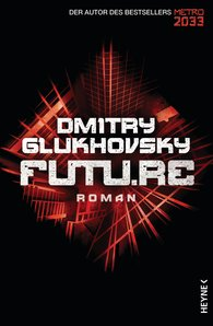 Dmitry  Glukhovsky - Future