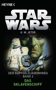Kevin Way  Jeter - Star Wars™: Das Sklavenschiff