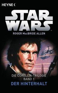 Roger  MacBride Allen - Star Wars™: Der Hinterhalt