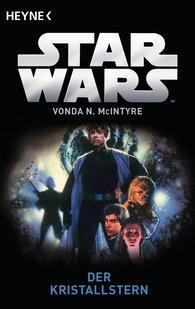 Vonda N.  McIntyre - Star Wars™: Der Kristallstern