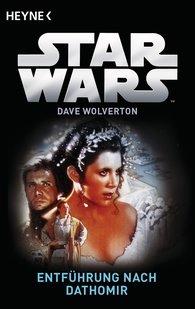 Dave  Wolverton - Star Wars™: Entführung nach Dathomir