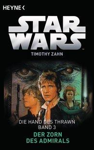 Timothy  Zahn - Star Wars™: Der Zorn des Admirals