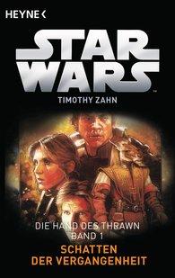 Timothy  Zahn - Star Wars™: Schatten der Vergangenheit