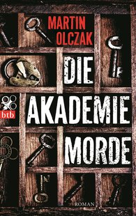Martin  Olczak - Die Akademiemorde