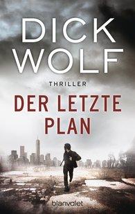 Dick  Wolf - Der letzte Plan