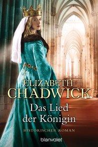 Elizabeth  Chadwick - Das Lied der Königin