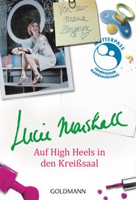 Lucie  Marshall - Auf High Heels in den Kreißsaal