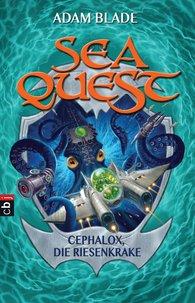 Adam  Blade - Sea Quest - Cephalox, die Riesenkrake