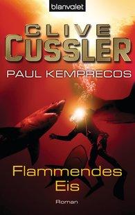 Clive  Cussler, Paul  Kemprecos - Flammendes Eis