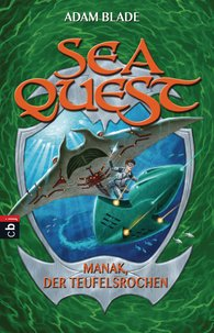 Adam  Blade - Sea Quest - Manak, der Teufelsrochen