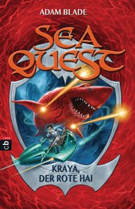 Adam  Blade - Sea Quest - Kraya, der rote Hai